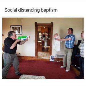 funny coronavirus meme, baptism coronavirus meme