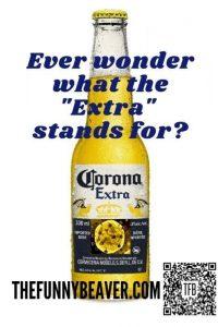 funny coronavirus meme, corona extra coronavirus meme, corona beer coronavirus meme
