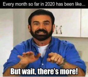 funny coronavirus meme, infomercial coronavirus meme, but wait there's more coronavirus meme