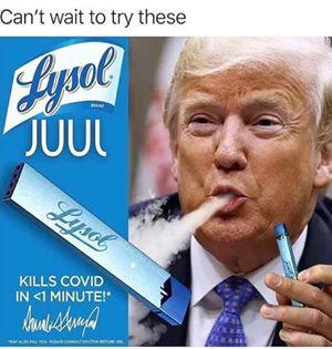 funny coronavirus meme, trump coronavirus meme, juul coronavirus meme, lysol coronavirus meme, vape coronavirus meme