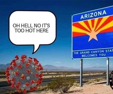 funny coronavirus meme, Arizona coronavirus meme