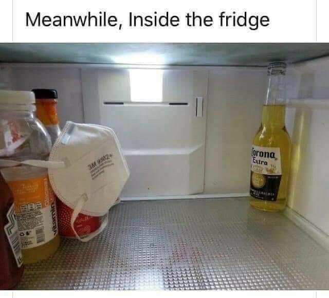 funny coronavirus meme, inside the fridge coronavirus meme, corona beer coronavirus meme, mask coronavirus meme