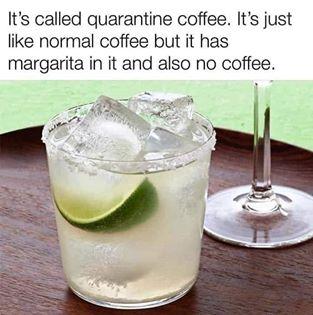 funny coronavirus meme, coffee coronavirus meme, margarita coronavirus meme, drinking coronavirus meme
